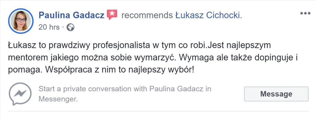 """""""Łukasz Cichocki jest najlepszym Mentorem!"""" ~ Paulina Gadacz"""