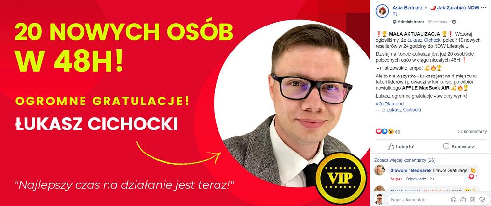 Łukasz Cichocki rejestruje do NOW Lifestyle 10 osób dziennie!