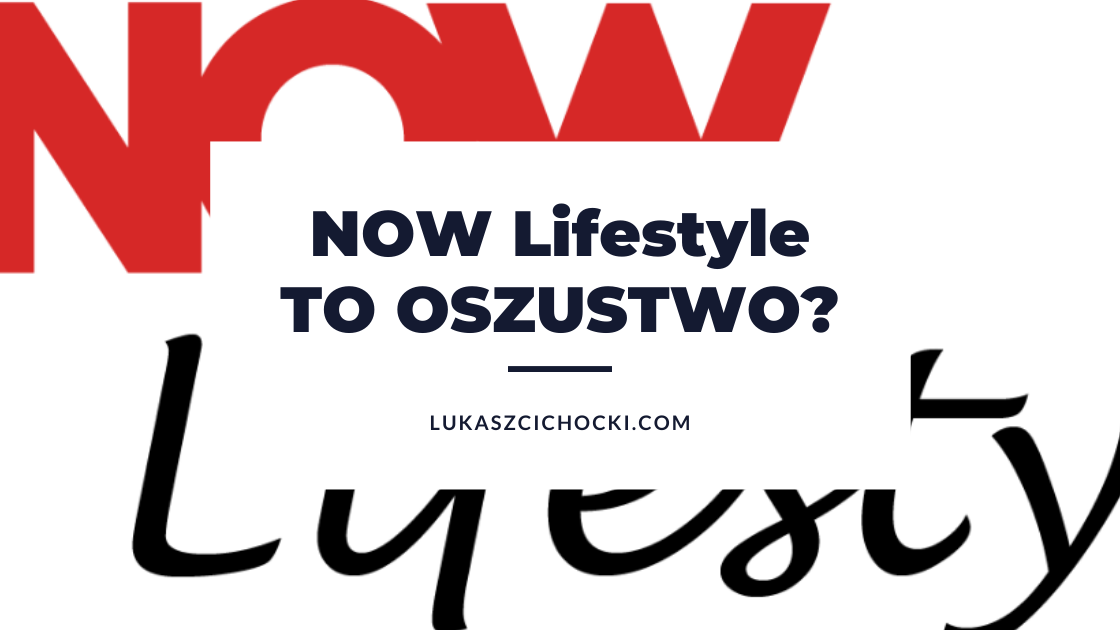NOW Lifestyle – opinie
